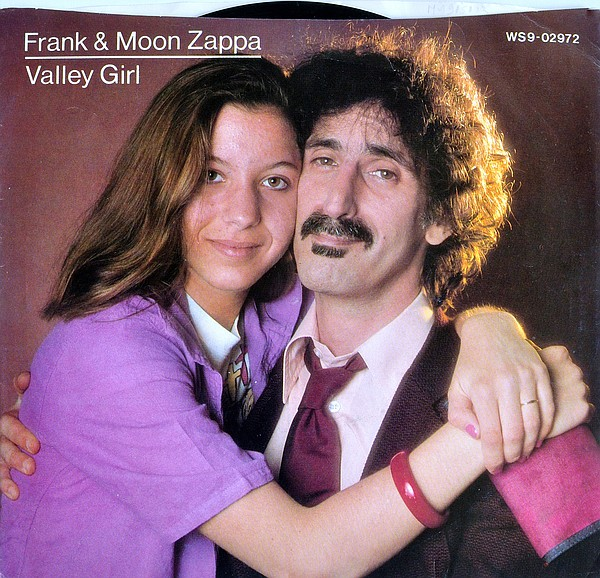 Frank Zappa's daughter Moon Unit brought uptalk into pop consciousness with h...