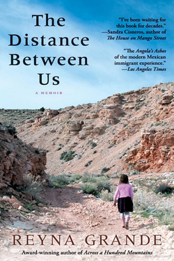 """The Distance Between Us"" is a memoir by award-winning novelist Reyna Grande."