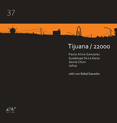 Image of Tijuana/22000 book cover by writer Paola Alicia ...