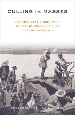 """""""Culling the Masses: The Democratic Origins of Racist Immigration Policy in the Americas,"""" is a new book co-authored by David FitzGerald, Co-Director of the Center for Comparative Immigration Studies at UC San Diego."""