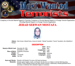 The FBI lists Jehad Mostafa on its most wanted terrorists list.