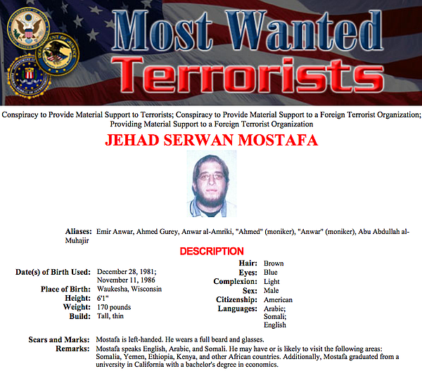 The FBI lists Jehad Mostafa on its most wanted terrorists...