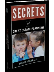 Secrets of Great Estate Planning, by Carlsbad attorney Br...