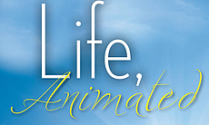 Book cover: Life, Animated: A Story of Sidekicks, Heroes, and Autism