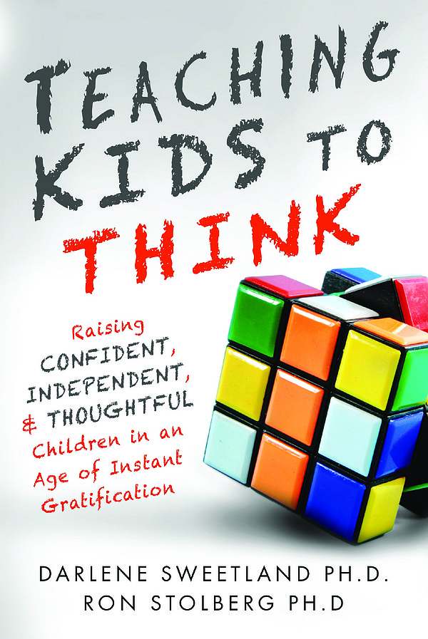 The cover of the book, Teaching Kids to Think: Raising Confident, Independent...