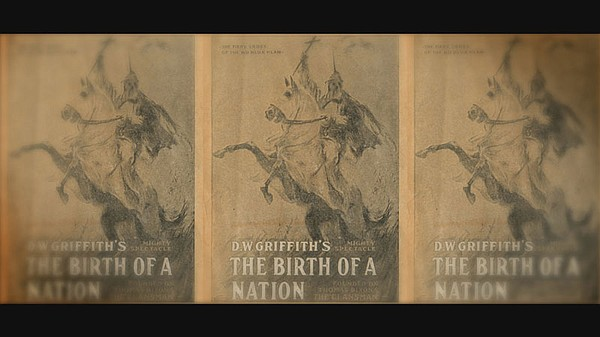 "Posters for ""The Birth of a Nation"" overtook the streets ..."