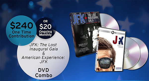 Give $20/month or $240 all at once and receive the JFK Co...