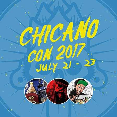 A promotional poster for Chicano-Con 2017
