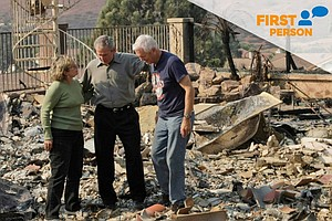 First Person: The 2007 Wildfire Took Our Home But 'We Had Our Faith, Our Frie...