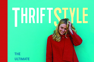 'ThriftStyle' Authors: Be Green By Shopping At Thrift Stores