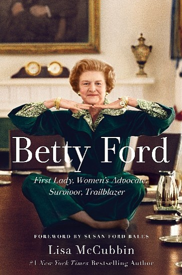 "The cover of ""Betty Ford: First Lady, Women's Advocate, S..."