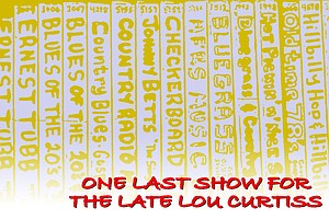 One Last Show For The Late Lou Curtiss