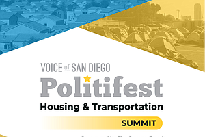 San Diego's Politifest 2019 Will Focus On Housing And Tra...