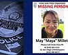 A missing poster of Maya Millete released by th...