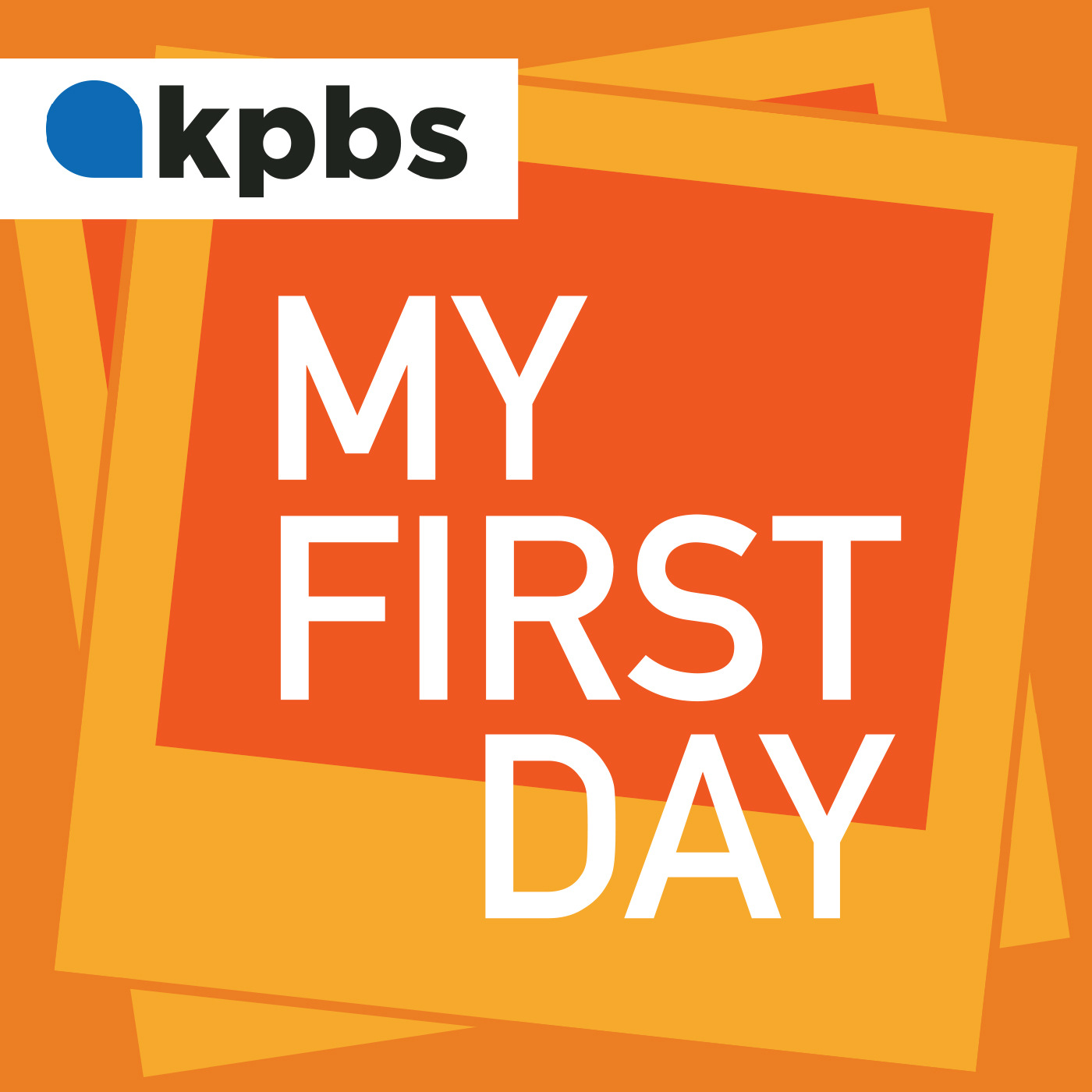 My First Day  podcast branding