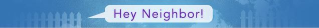 Hey Neighbor banner