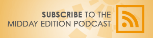 Subscribe to the Midday Edition Podcast